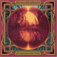 Purchase heroes del silencio - El Espiritu Del Vino