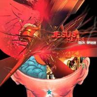Purchase Jesus Raves - Sick Brain