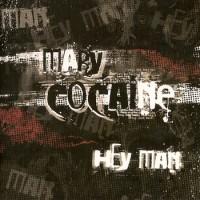 Purchase Mary Cocaine - Hey Man