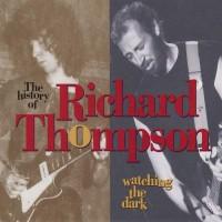 Purchase Richard Thompson - Watching The Dark CD1