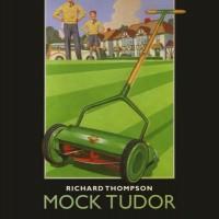 Purchase Richard Thompson - Mock Tudor