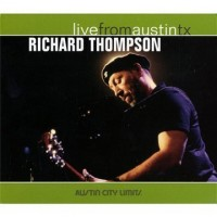 Purchase Richard Thompson - Live From Austin Tx