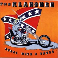 Purchase The Klansmen - Rebel With A Cause