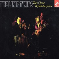Purchase The Limp Twins - Tales From Beyond the Groove