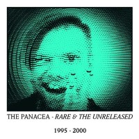 Purchase Panacea - Rare And The Unreleased