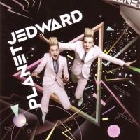 Purchase Jedward - Planet Jedward