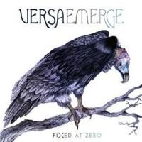 Purchase Versaemerge - Fixed At Zero (Deluxe Version)