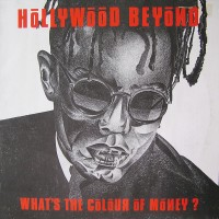Purchase hollywood beyond - What's The Colour Of Money? (CDS)