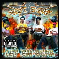 Purchase Hot Boys - Let 'em Burn