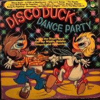 Purchase Irwin The Disco Duck And The Wibble Wabble Singers And Orchestra - Disco Duck Dance Party