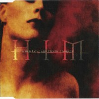 Purchase HIM - When Love And Death Embrace (CDS)