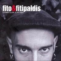 Purchase Fito & Fitipaldis - Lo Más Lejos, A Tu Lado