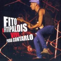 Purchase Fito & Fitipaldis - Vivo... Para Contarlo