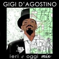 Purchase Gigi D'Agostino - Ieri & Oggi Mix Vol.1