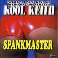 Purchase Kool Keith - Spankmaster