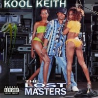 Purchase Kool Keith - The Lost Masters