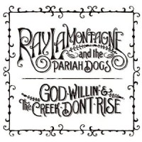 Purchase Ray Lamontagne - God Willin' & The Creek Don't Rise