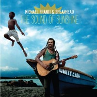 Purchase Michael Franti & Spearhead - The Sound of Sunshine