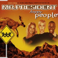 Purchase Mr. President - Happy People (CDS)