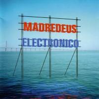 Purchase Madredeus - Electronico