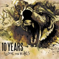 Purchase 10 Years - Feeding the Wolves (Deluxe Edition)