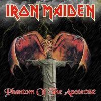 Purchase Iron Maiden - Phantom Of The Apoteose