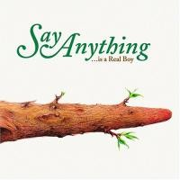 Purchase Say Anything - Was A Real Boy