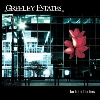 Purchase Greeley Estates - Far From The Lies