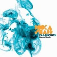 Purchase Booka Shade - Dj Kicks Mixed By Booka Shade