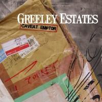 Purchase Greeley Estates - Caveat Emptor (EP)