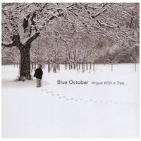 Purchase Blue October - Argue With A Tree... CD1