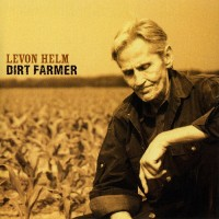 Purchase Levon Helm - Dirt Farmer