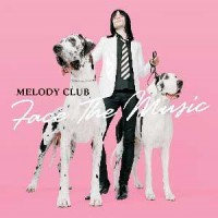 Purchase Melody Club - Face The Music