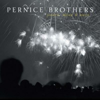 Purchase Pernice Brothers - Yours Mine & Ours