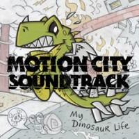 Purchase Motion City Soundtrack - My Dinosaur Life