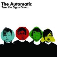 Purchase The Automatic - Tear The Signs Down
