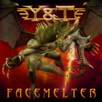 Purchase Y&T - Facemelter