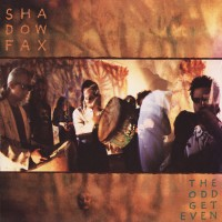 Purchase Shadowfax - The Odd Get Even