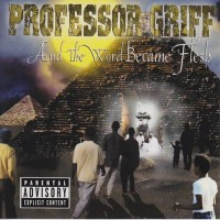 Purchase Professor Griff - And The Word Became Flesh
