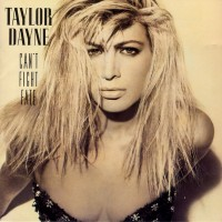 Purchase Taylor Dayne - Can't Fight Fate