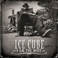 Purchase Ice Cube - I Am the West