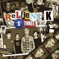 Purchase Relient K - The First Three Gears CD2