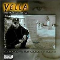 Purchase Yella - One Mo Nigga To Go