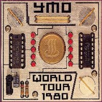 Purchase Yellow Magic Orchestra - Y.M.O. World Tour 1980 CD1
