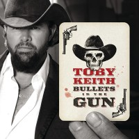 Purchase Toby Keith - Bullets In The Gun