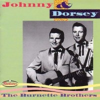 Purchase Johnny Burnette - The Burnette Brothers