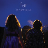 Purchase Far - At Night We Live
