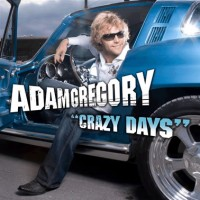 Purchase Adam Gregory - Crazy Days
