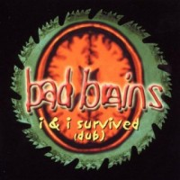 Purchase Bad Brains - I & I Survived (Dub)