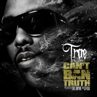 Purchase Trae - Can't Ban Tha Truth